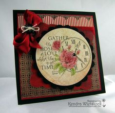 By: Kendra Wietstock; Crafter's Companion (Stamp-It Australia Image - Rose Clock)
