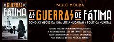 Sinfonia dos Livros: Novidade Elsinore   As Guerras de Fátima   Paulo M...