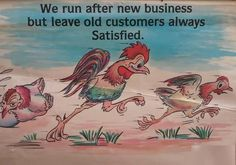 We run after new business but leave old customers always Satisfied. #Funny #Wednesday !