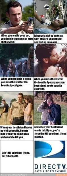 Seriously I could hear the guys voice!!! Get rid of cable!! Love the walking dead