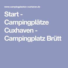 Start - Campingplätze Cuxhaven - Campingplatz Brütt