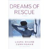 Dreams of Rescue: A Novel (Kindle Edition)By Laura Shaine Cunningham