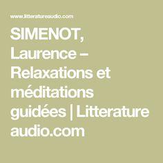 SIMENOT, Laurence – Relaxations et méditations guidées   Litterature audio.com