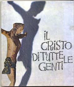 Il Cristo di tutte le genti-Joseph Jobé. 1967 Società editrice internazionale. 188 pagine con immagini a colori e in bianco e nero. 26x30,5 cm. Copertina rigida.