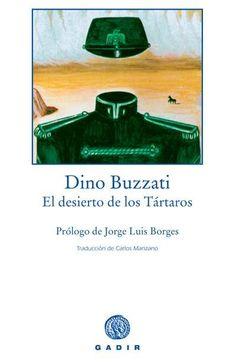 El desierto de los tártaros / Dino Buzzati