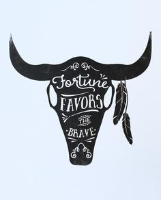 Fortune Favors the Brave Cow Skull Print