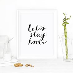 "Inspirational Quote Wall Decor ""Let's Stay Home"" Typography Print Inspirational Poster"