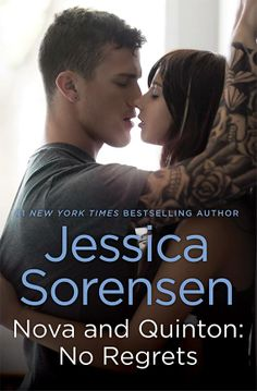Nova and Quinton: No Regrets – Jessica Sorensen https://www.goodreads.com/book/show/18210226-nova-and-quinton
