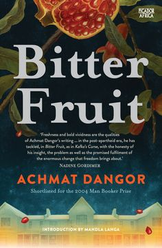 BITTER FRUIT by Achmat Dangor; SA, Picador Africa. Brilliant read, a must for all South Africans.