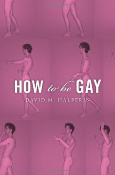 How To Be Gay by David M. Halperin http://www.amazon.com/dp/0674066790/ref=cm_sw_r_pi_dp_tWi1wb1DTS2GE