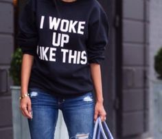 a01d197f6a3 I woke up like this crewneck Black I woke up like this crewneck. Like new  condition Sweaters Crew   Scoop Necks