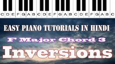 F Major Chord 3 Inversions Hindi E Major, Major Scale, Contextual Clues, Diatonic Scale, Broken Chords, Easy Piano, Piece Of Music, Popular Music, Classical Music