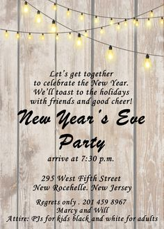 string of lights on wood new years eve party invitations Christmas Dinner Invitation, Christmas Party Invitation Template, Printable Invitation Templates, Invitation Wording, Invitation Ideas, New Years Eve Birthday Party, Nye Party, Party Time, New Years Eve Invitations