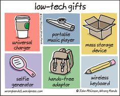 Low tech gifts - John Atkinson