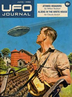 OMG this farmer is getting distracted from his plow... UFO Journal - June 1950