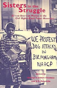 Sisters in the Struggle : African American Women in the Civil Rights & Black Power Movement.