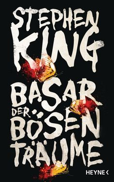 King, Stephen - Basar der bösen Träume The Bazaar of Bad Dreams
