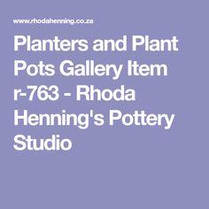 Planters and Plant Pots Gallery Item r-763 - Rhoda Henning's Pottery Studio
