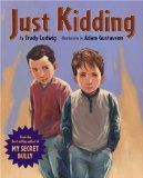 """Blog post about how using """"Just Kidding"""" by Trudy Ludwig with boys to talk about how boys bully differently than girls."""