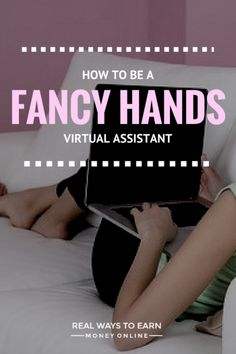 Work at home as a Fancy Hands virtual assistant and work whenever you want. Some tasks are non-phone. via @RealWaystoEarn