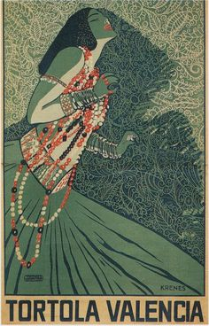 Carmen Tórtola Valencia - she was a Spanish early modern dancer, choreographer, costume designer, who generally performed barefoot- poster ca 1910 Art Nouveau, Art Deco, Most Famous Artists, Retro Poster, Vintage Perfume, Vintage Travel Posters, Vintage Advertisements, Vintage Art, Vintage Beauty