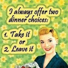 HaHa....more like eat out or take out!!!