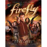 Firefly: The Official Companion: Volume One (Paperback)By Joss Whedon