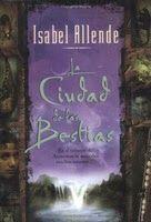 La Ciudad de las Bestias, Isabel Allende
