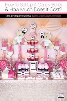 | How To Set Up A Candy Buffet and How Much Does A Candy Buffet Cost | http://soiree-eventdesign.com