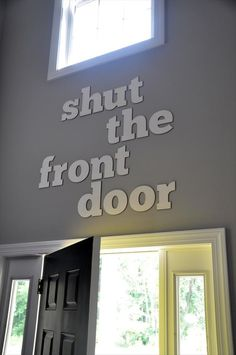 shut the front door, funny signs