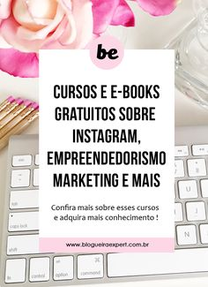 Cursos gratuitos e online sobre marketing digital, negócios e instagram. Você quer trabalhar pelo celular e ganhar dinheiro online? confira esses cursos de empreendedorismo e mais! #dicasparablogueiras #marketingdigital #empreendedorismo