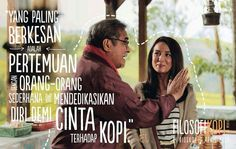 Film Filosofi Kopi Simple Quotes, Coffee Is Life, Coffee Quotes, Moving Forward, Me Quotes, Entertaining, Thoughts, Humor, Sayings