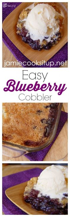 Easy Blueberry Cobbler from Jamie Cooks It Up!