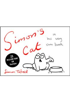 Simon's Cat by Simon Tofield.  Any cat owner needs to read this book and also check out the youtube channel - absolutely hysterical.