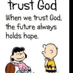 """There is Always Hope in God, But Not Always in Our Fellow Man. - Psalm 118:8, """"It is better to trust in the LORD than to put confidence in man."""" - http://access-jesus.com/how-to-trust.html"""