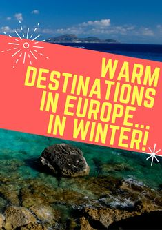 Not all of Europe is cold! These warm places to visit in Europe during winter save money + offer culinary, nature, history & even scuba diving experiences..