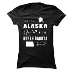 ALASKA GIRL IN NORTH DAKOTA T Shirt, Hoodie, Sweatshirt. Check price ==► http://www.sunshirts.xyz/?p=146903