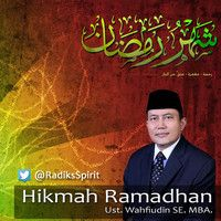 "Serial Audio 22 #HikmahRamadhan bersama KH. Wahfiudin Sakam, SE. MBA. Tema : ""Potensi Diri"" | #RadiksSpirit | www.Radiks.co.id on SoundCloud"