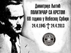 Димитрије Љотић - 68 година у Небеској Србији