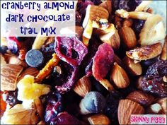 Cranberry Almond Dark Chocolate Trail Mix [Skinny Piggy Recipe + Healthy Snacking Tips]