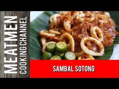 Sambal Sotong – 三峇烏賊 – The MeatMen – Your Local Cooking Channel