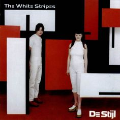 """De Stjil"", by The White Stripes (2000)"