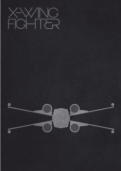 X-Wing Fighter - Guilherme Pontes - love the typeography!!