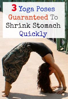 Yoga helps tone up the abdominal muscles, make them taut and help shed extra fat and shrink stomach quickly which results in smaller waistline and skinny tummy. Yoga poses which target the abdomen …