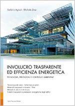 Involucro trasparente ed efficienza energetica  Vetro e altre soluzioni trasparenti per l' #efficienza #energetica