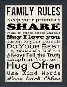 Family Rules - just put this up in the house