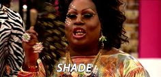 """Throw a little shade when you need to. 