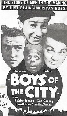Hal E. Chester, Leo Gorcey, Bobby Jordan, and Ernest Morrison in Boys of the City Leo Gorcey, The Bowery Boys, Top Comedies, Comedy Films, Tough Guy, East Side, Chester, Movie Quotes, The Beatles