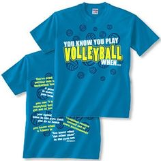 You know you play volleyball when. Volleyball T Shirt Designs, Volleyball Gear, Volleyball Outfits, Cheer Athletics, Cool Shirts, My Style, Sports, Mens Tops, Kid Stuff