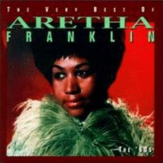 Aretha Franklin The Very Best Of Aretha Franklin The 60s Listen